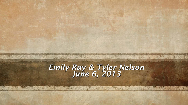 2013 Emily Ray - Tyler Nelson Wedding 060613