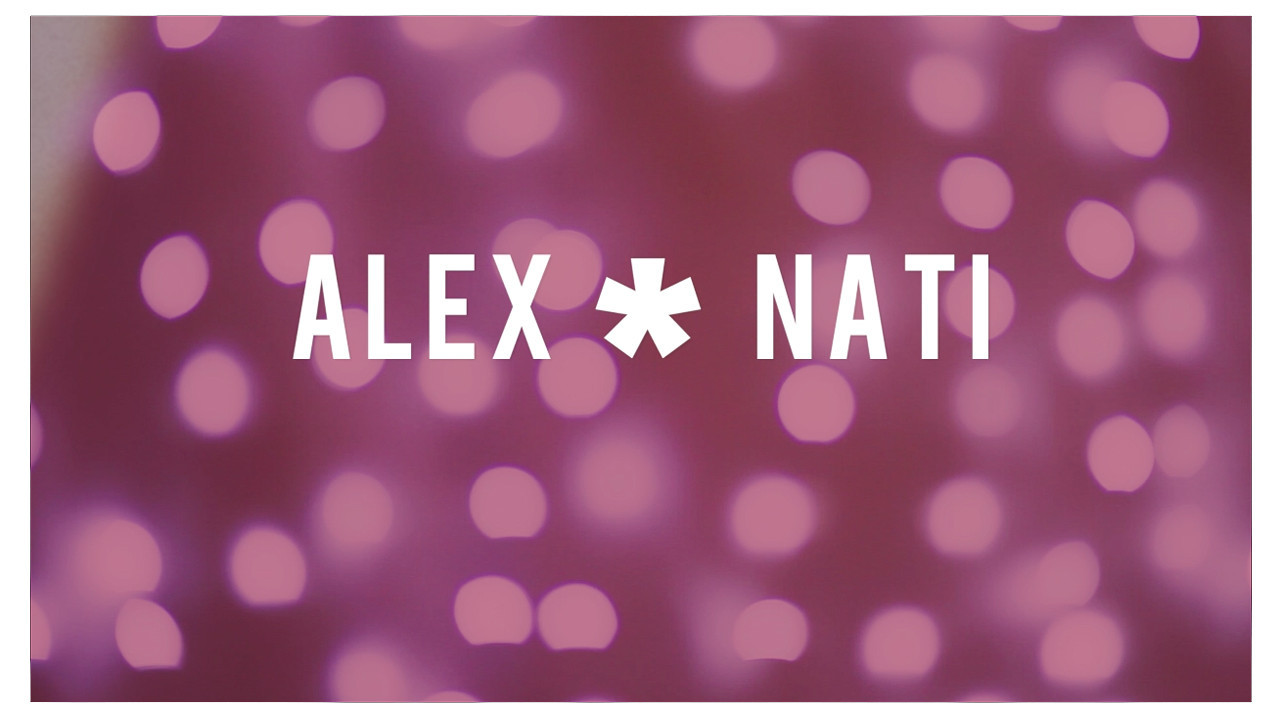 Alex and Nati's Wedding Video