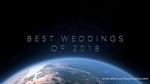 PLAY VIDEO - Best of Weddings 2018