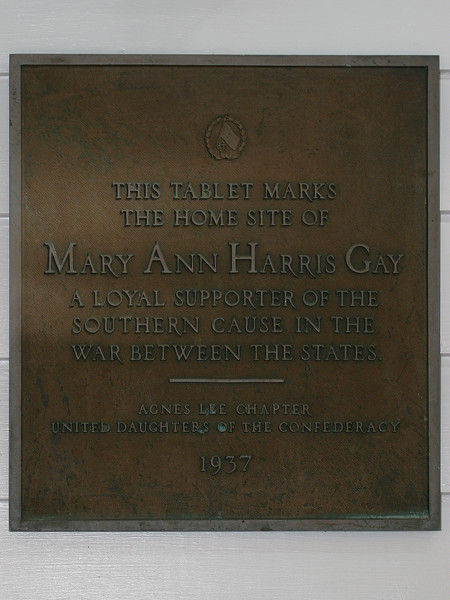 This tablet marks the home site of Mary Ann Harris Gay