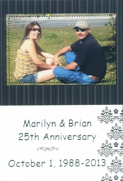 Marilyn and Brian Iserhoff 25th Anniversary october 1, 1988 - 2013. Photo card.