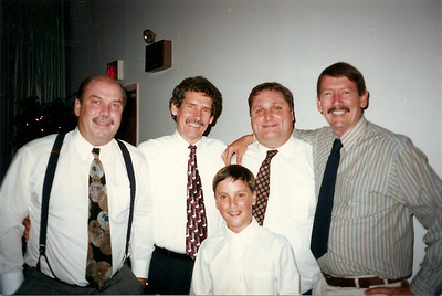 Bob, Ed, Jr., Johnny, John, Tom  at Jill & Eddie's Wedding (one of my favorite Cerne pictures)    6/97