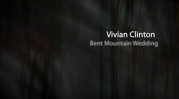 Vivian Clinton Bent Mountain Virginia Wedding - Photo Show  Click Arrow to Play Show