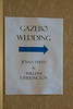 Sign pointing to Gazebo wedding of William Etherington and Jenna Smith.