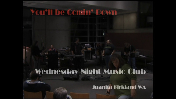 Wednesday Night Music Club | You'll be Comin' Down