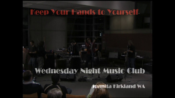 Wednesday Night Music Club | Keep Your Hands to Yourself