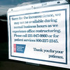 Record-Eagle/Douglas Tesner<br /> The sign on the door of the American Cancer Society's northern Michigan office in Traverse City informs the public they will be proving fewer services than in the past because of the economy.