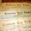 Record-Eagle/Loraine Anderson<br /> The Traverse Bay Eagle, a weekly, was founded in 1865 in Elk Rapids by Elvin Sprague and moved to Traverse City in 1867.  It and the Daily Eagle were consolidated with other area papers into the Record-Eagle in 1910.  Few microfilms or copies of the Traverse Bay Eagle remain today.