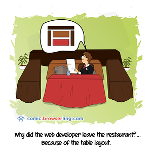 Table Layout - Webcomic about programming, web design and web browsers