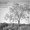 Trees I Have Known in Black and White: A Hoosier Naturalist in Texas Series