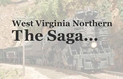 West Virginia Northern - The Saga