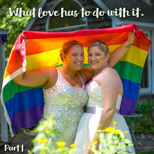 What Love Has To Do With It - Part 1