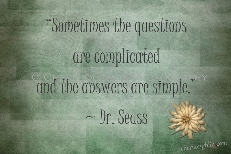 Complicated Questions Simple Answers
