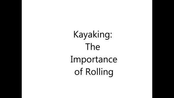 Why Learn to Roll - Philadelphia Canoe Club