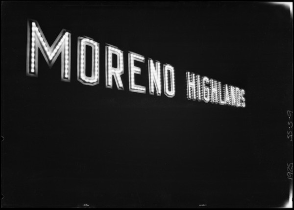 Moreno Highlands electric sign, Southern California, 1925