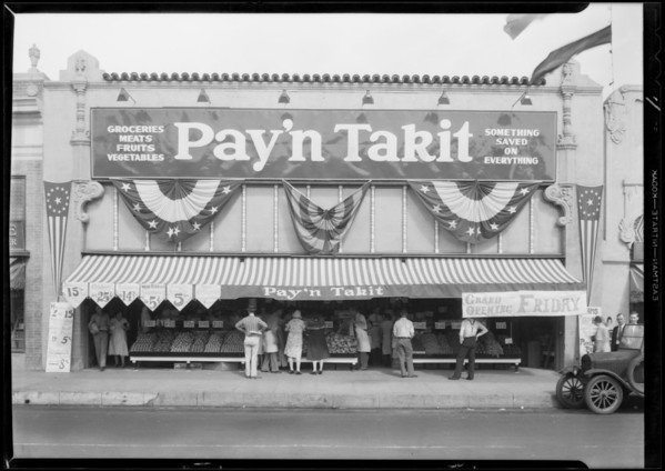 Pay'n Takit store, 4721 Whittier Boulevard, Los Angeles, CA, 1931