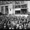 Laying cornerstone at new State Building, Los Angeles, CA, 1931
