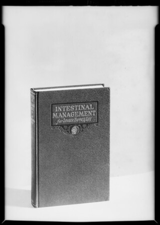 Copy of book 'Intestinal Management', Southern California, 1929