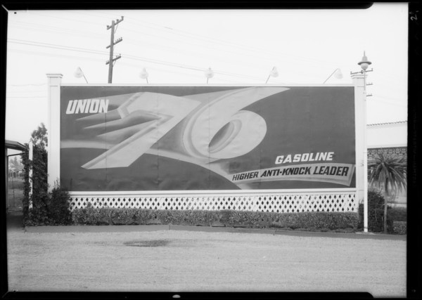 "Billboards and ""76 with Tetraethyl"" banner, Southern California, 1934"