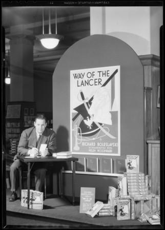 "Richard Boleslavski, author of ""Way of the Lancer"", Southern California, 1932"