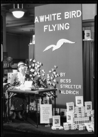 "Bess Streeter Aldrich, author of ""A White Bird Flying"", Southern California, 1932"