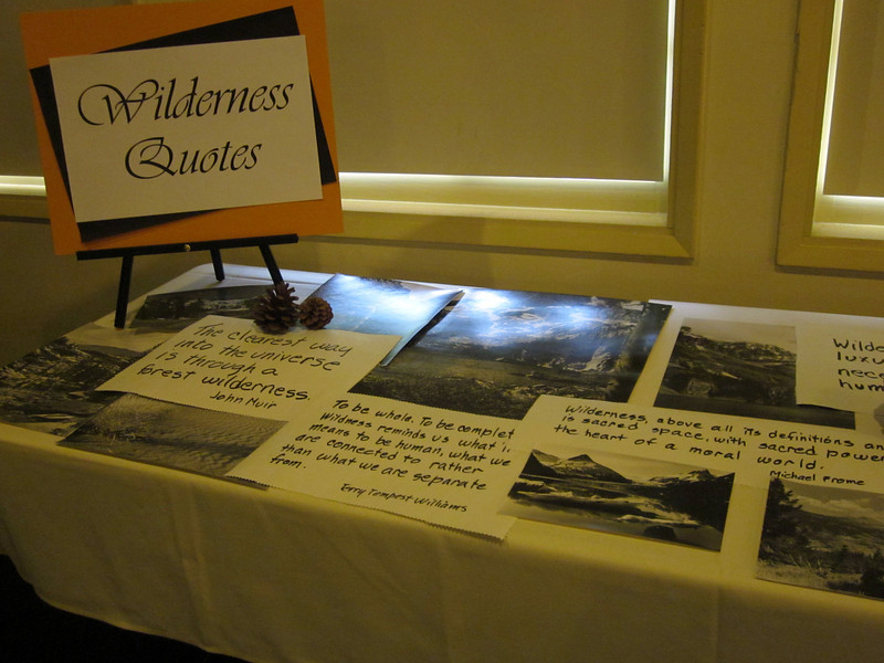 Outstanding side table displays at the Kern-Kaweah banquet included one for wilderness quotes