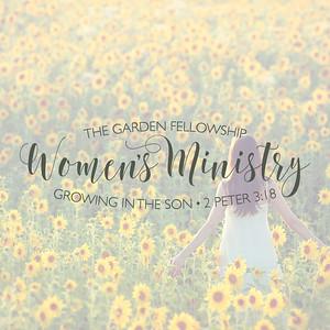 womens ministry - The Garden Fellowship