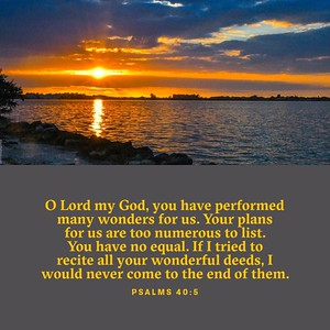 Psalms 40:5 NLT