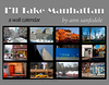 I'll take Manhattan Wall Calendar : New for 2013! Recent color shots.  This was done especially for a friend who moved away from New York fairly recently and misses it. to buy it go to :    http://www.cafepress.com/annsanstuff/9398392
