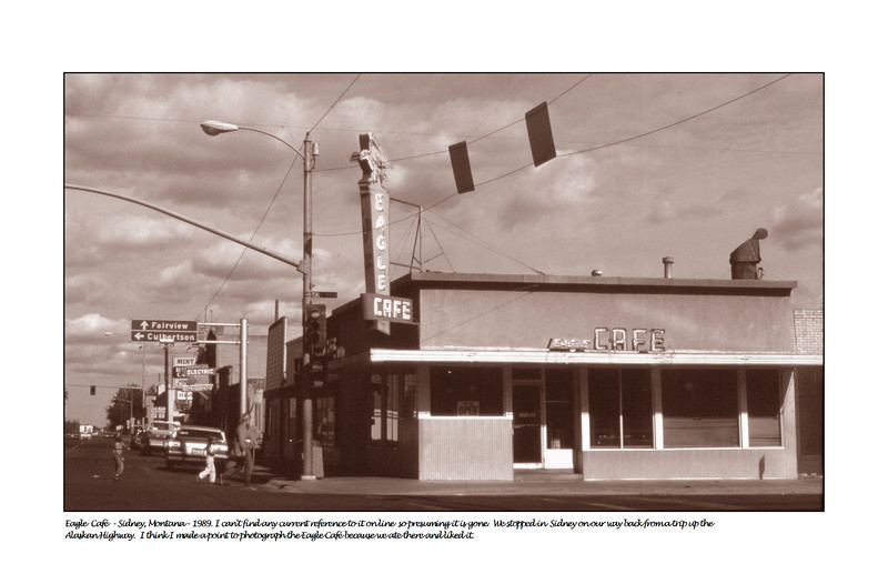 Eagle Cafe , SIdney, Montana... apparently gone...<br /> but there is and Eagle casino