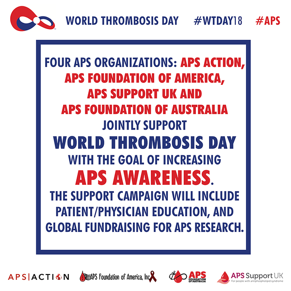 Four #APS Organizations APS ACTION, APS Foundation of America, Inc., APS Support UK - for people with antiphospholipid syndrome and APS Foundation of Australia jointly support World Thrombosis Day with the goal of increasing APS Awareness. #WTDay18 See what we are doing! http://apsfa.org/new/wp-content/uploads/2018/09/World-Thrombosis-Day-e-lealfet.pdf