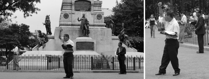 In the Plaza del Centrario (Guayaquil), three preachers were screaming in hoarse voices about David.  Their passion was admirable.