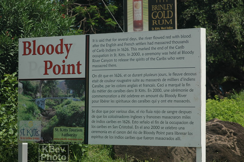 Bloody Point is described in the books I've read about St. Kitts.  The sign has the whole sad story.