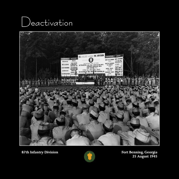 25 August 1945.<br /> <br /> Deactivation ceremonies of the 87th Infantry Division held at the Sand Hill area of Fort Benning, Georgia.