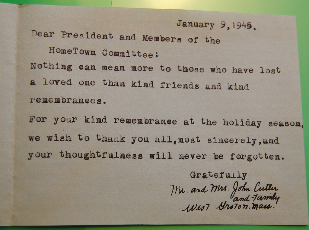 . NASHOBA VALLEY VOICE/ANNE O\'CONNOR During World Way II, many local boys answered their country\'s call to arms. The Home Town Committee kept in touch with service members from West Groton and North Shirley, sending cards, newsletters and boxes of gifts around the world. Letters written back to the committee, chaired by Mrs. Elliot Blood, were found on the floor of a closet after she died. Ensign Joseph E. Cutler was killed in a training exercise in Pensacola, Fla. He is remembered by a backfield and park in West Groton.
