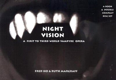 Night Vision: A First to Third World Vampyre Opera