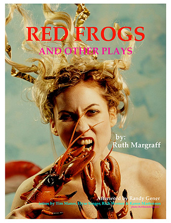Red Frogs and Other Plays