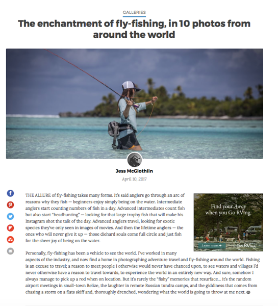 "<a href=""https://matadornetwork.com/view/enchantment-fly-fishing-10-photos-around-world/"">https://matadornetwork.com/view/enchantment-fly-fishing-10-photos-around-world/</a><br /> <br /> Matador Network fly-fishing travel photo feature.<br /> <br /> Matador Network, April 2017."
