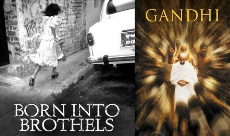"Zana Briski's ""Born Into Brothels"" and Richard Attenborough's ""Gandhi"""