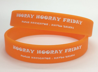 HOORAY HOORAY FRIDAY MUSIC NAVIGATOR : NATSU SHIRAIシルク印刷リストバンド