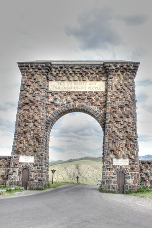 The entrance to Yellowstone NP.  The statement over the arch