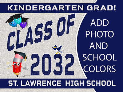 7--3 KINDERGARTEN-SLC AVAILABLE IN BANNER YARD SIGN WINDOW CLINGS