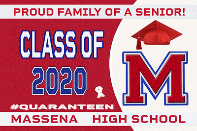 2--2-MASSENA  AVAILABLE IN BANNERS YARD SIGN WINDOW CLINGS
