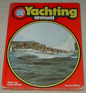 1978 DB Yachting Annual. Kialoa on the cover. Jenny H / Scalawag / Azzurra was the centerfold NZ yacht of the year. Includes reports on the 1977 Sydney - Hobart, Southern Cross series, 1978 Pan Am Clipper Cup Series around Hawai'i.
