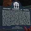 EL CENTRO ESPANOL WAS THE FIRST LATIN SOCIAL CLUB ORGANIZED IN YBOR CITY.
