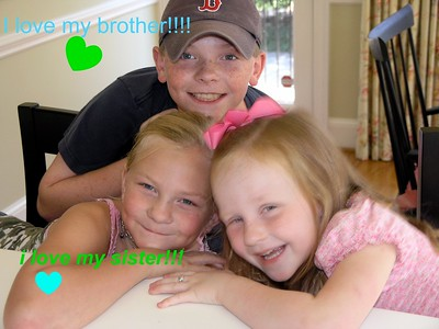 I love my sister and brother!