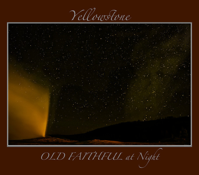 """ Old Faithful Geyser at Night ""<br /> <br /> Any image may be ordered with a custom border and custom caption of your own choosing<br /> along with a printed 'Robert Howell' signature.<br /> <br /> This unique image is fused directly onto a specially treated, rigid piece of Aluminum.<br /> More archival and lighter than a framed paper print, it arrives ready to hang.<br /> The Float-Mounted MetalPrint™ needs no frame and<br /> will appear to float 3/4"" from your wall.<br /> <br /> Archival paper prints are also available<br /> ------- Contact us for more information -------<br /> moreinfo@RobertHowellPhotography.com"