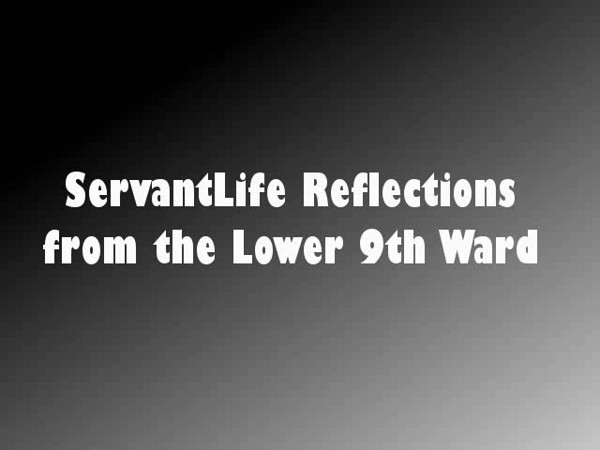 <b>Servant Life Reflections by Scott Post</b></br> - Student reactions to service projects of the 2009 ELCA Youth Gathering.</br>