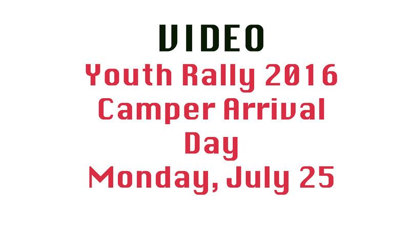 Monday Camper Arrival