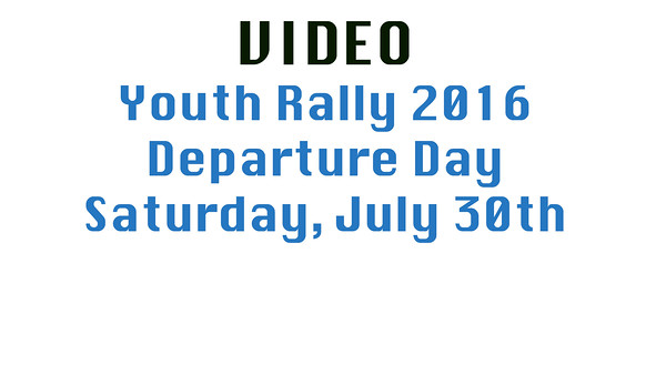 Video Saturday Departures 2016 Youth Rally